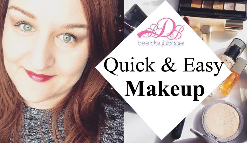 Quick & Easy Makeup
