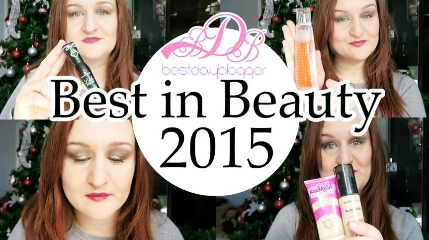 Best in Beauty 2015 |Bestdayblogger