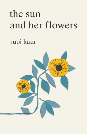 the sun and her flowers Rupi Kaur.jpg