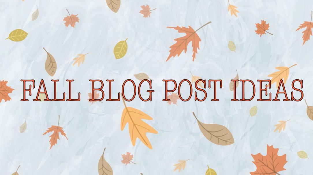 fall blog ideas