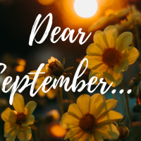 Dear September...